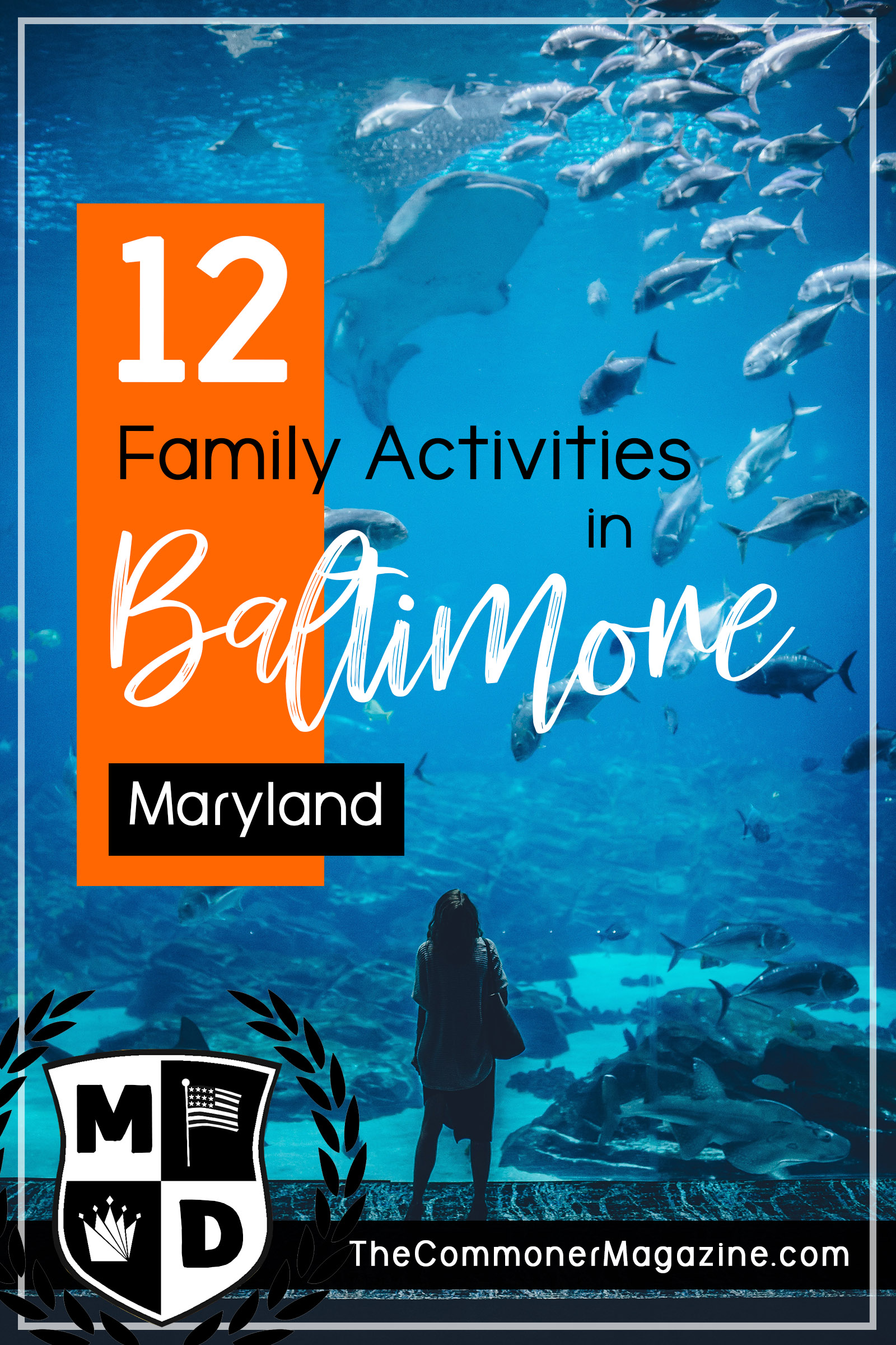 Looking for things to do in Baltimore? Here's a two-part series covering 12 fantastic, kid friendly activities for your next vacation to Charm City. From museums to the National Aquarium, there's something to do in every season. The Commoner Magazine, full of USA travel tips from local experts. #Baltimore #Maryland #ThingstodoinBaltimore #NationalAquarium #USAtravel #Familytravel #travelwithkids #kidsactivities #USAeastcoast #eastcoasttravel