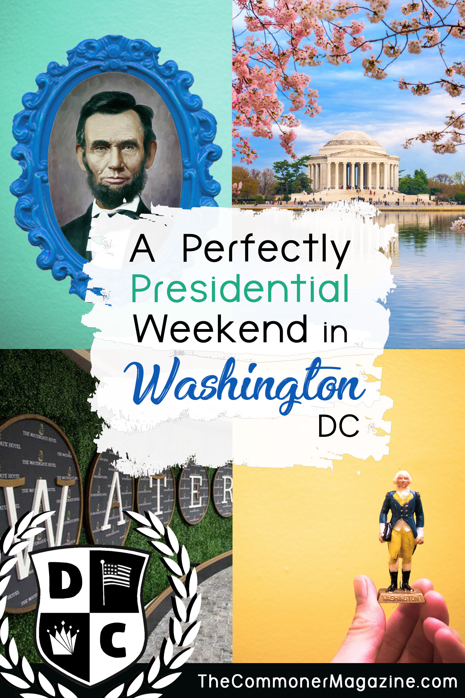 Everyone loves a theme right? If you're looking for fresh things to do in Washington DC? We've got you covered with a perfectly presidential weekend in the Capital. With fun, president themed activities that go way beyond the famous memorials. The Commoner Magazine, full of USA travel tips from local experts. #washingtonDC #thingstodoinwashingtondc #presidentsday #watergate #DC #washingtondctravel #USAtravel